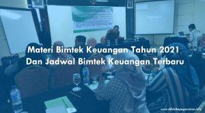 Materi Bimtek Keuangan Tahun 2021 dan Jadwal Bimtek Keuangan Terbaru